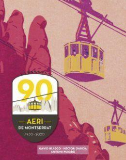 AERI DE MONTSERRAT 90 ANYS ( 1930-2020 )