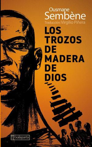 TROZOS DE MADERA DE DIOS, LOS