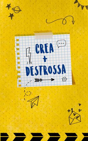 CREA + DESTROSSA