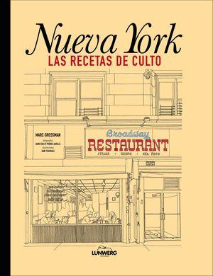 NUEVA YORK. RECETAS DE CULTO