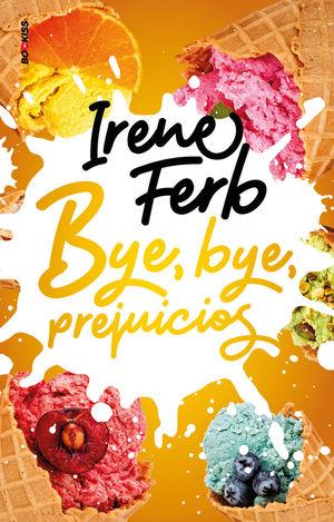 BYE, BYE, PREJUICIOS