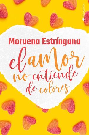 AMOR NO ENTIENDE DE COLORES, EL