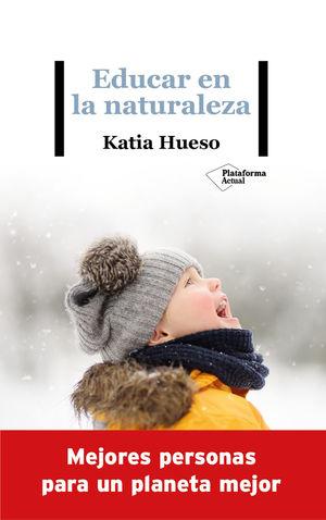 EDUCAR EN LA NATURALEZA