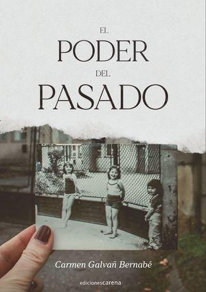 PODER DEL PASADO, EL