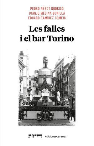 FALLES I EL BAR TORINO, LES