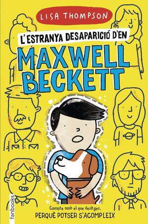 ESTRANYA DESAPARICIÓ D'EN MAXWELL BECKETT, L'