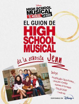 GUION DE HIGH SCHOOL MUSICAL DE LA SEÑORITA JENN, EL