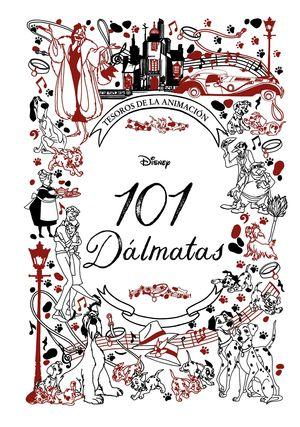 101 DÁLMATAS - TESOROS DE LA ANIMACIÓN