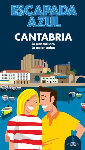 CANTABRIA, GUIA ESCAPADA AZUL