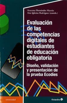 EVALUACIÓN DE LAS COMPETENCIAS DIGITALES DE ESTUDIANTES DE EDUCACIÓN OBLIGATORIA