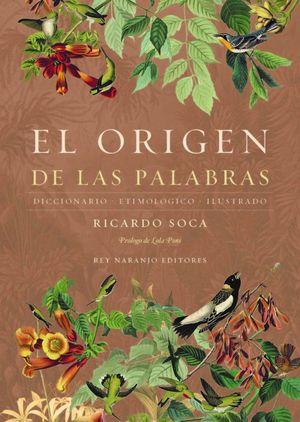 ORIGEN DE LAS PALABRA, EL