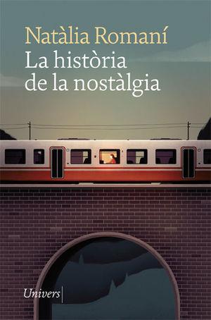 HISTÒRIA DE LA NOSTÀLGIA, LA (CATALÀ)