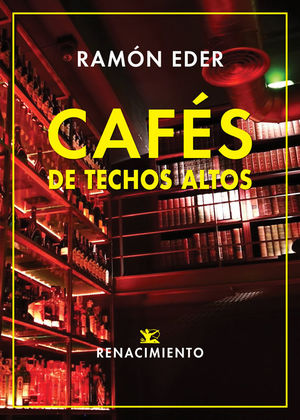 CAFÉS DE TECHOS ALTOS