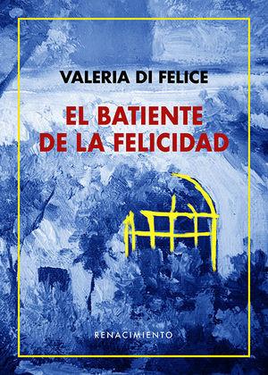 BATIENTE DE LA FELICIDAD, EL