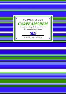 CARPE AMOREM (CASTELLANO)