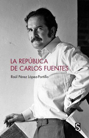REPÚBLICA DE CARLOS FUENTES, LA