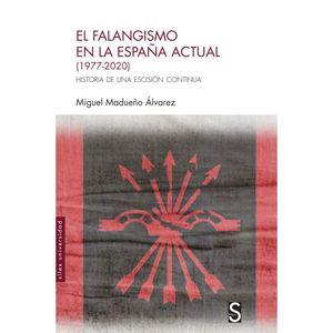FALANGISMO EN LA ESPAÑA ACTUAL, EL (1977-2020)