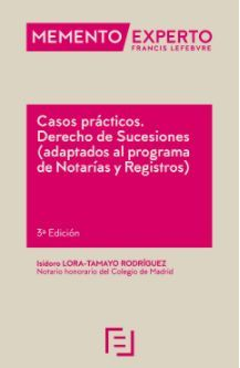 MEMENTO EXPERTO CASOS PRÁCTICOS. DERECHO DE SUCESIONES (ADAPTADOS AL PROGRAMA DE