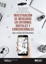 INVESTIGACIÓN DE MERCADOS EN ENTORNOS DIGITALES Y CONVENCIONALES