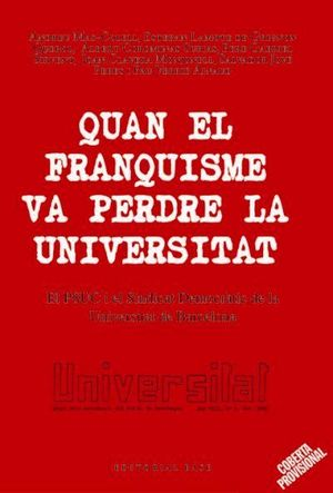 QUAN EL FRANQUISME VA PERDRE LA UNIVERSITAT
