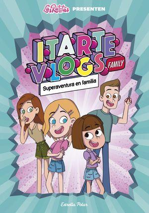 ITARTE VLOGS FAMILY 1. SUPERAVENTURA EN FAMÍLIA (CATALÀ)