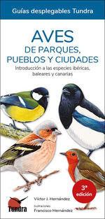 AVES DE PARQUES PUEBLOS Y CIUDADES (3 EDICION)