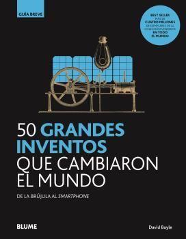 50 GRANDES INVENTOS QUE CAMBIARON EL MUNDO