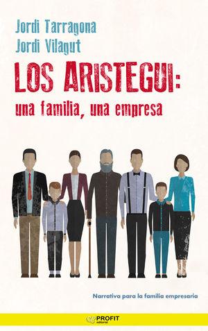 ARISTEGUI: UNA FAMILIA, UNA EMPRESA, LOS