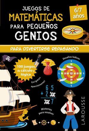 JUEGOS DE MATEMÁTICAS PARA PEQUEÑOS GENIOS 6-7 AÑOS