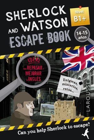 SHERLOCK & WATSON B1+ ESCAPE BOOK PARA REPASAR INGLÉS 14-15 AÑOS