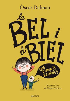 BEL I EL BIEL, LA