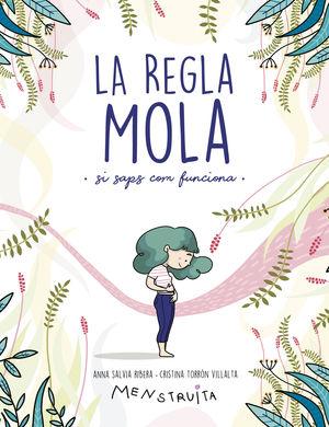 LA REGLA MOLA (SI SAPS COM FUNCIONA)