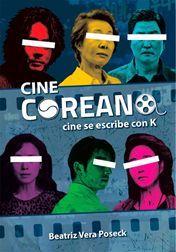 CINE COREANO: CINE SE ESCRIBE CON K