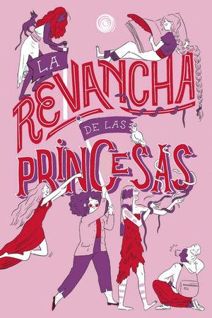 REVANCHA DE LAS PRINCESAS, LA