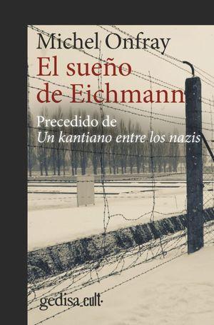 SUEÑO DE EICHMANN, EL