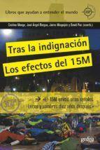 TRAS LA INDIGNACIÓN, EL 15M:
