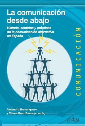 COMUNICACIÓN DESDE ABAJO, LA