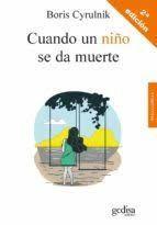 CUANDO UN NIÑO SE DA MUERTE (2 EDICION)