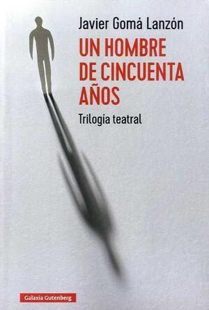 HOMBRE DE CINCUENTA AÑOS, UN