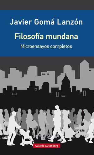 FILOSOFÍA MUNDANA (EDICIÓN AMPLIADA)