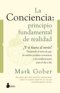 CONCIENCIA, LA: PRINCIPIO FUNDAMENTAL DE REALIDAD
