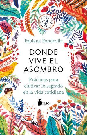 DONDE VIVE EL ASOMBRO