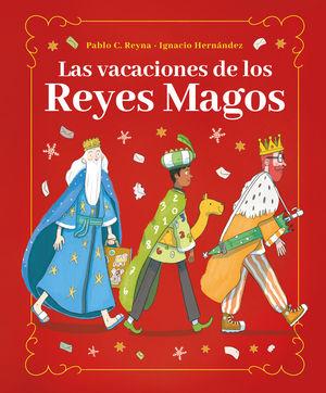 VACACIONES DE LOS REYES MAGOS, LAS