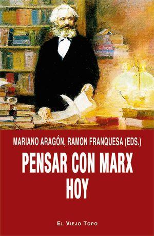 PENSAR CON MARX HOY