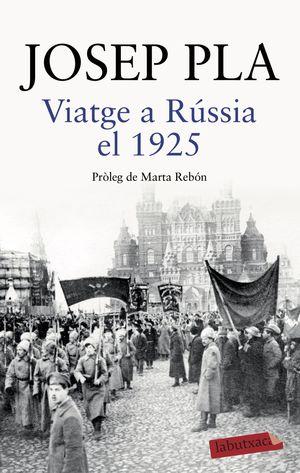 VIATGE A RÚSSIA EL 1925