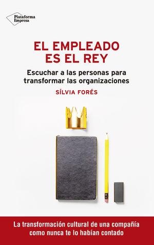 EMPLEADO ES EL REY, EL