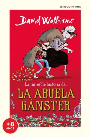 INCREÍBLE HISTORIA DE... LA ABUELA GÁNSTER, LA