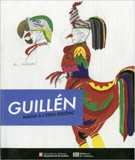 GUILLÉN. MÀGIA A L'ESPAI ESCÈNIC