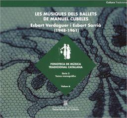 MÚSIQUES DELS BALLETS DE MANUEL CUBELES, LES (+ CD)