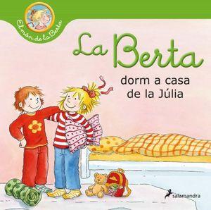 BERTA DORM A CASA DE LA JÚLIA, LA